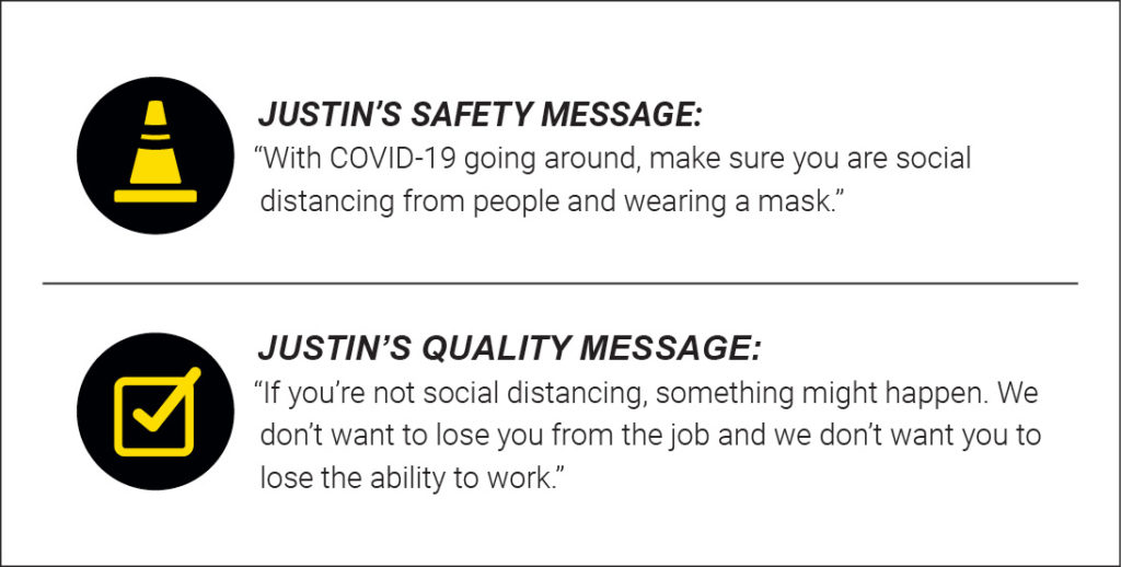 Justin's safety and quality message.